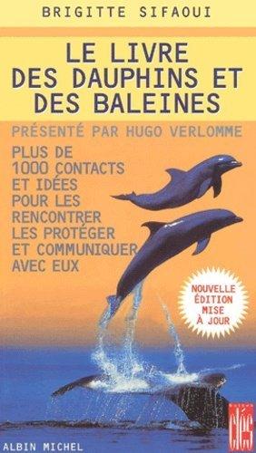 Le livre des dauphins et des baleines - Albin Michel - 9782226127051 -