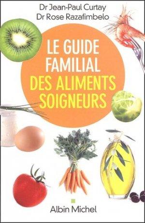 Le guide familial des aliments - albin michel - 9782226157232 -