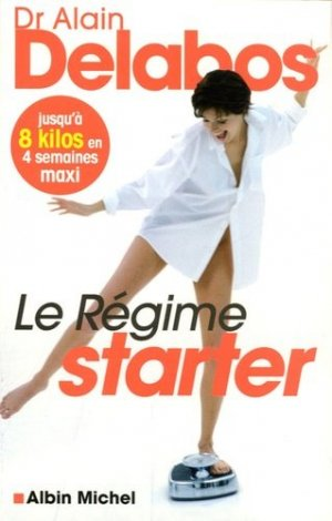 Le régime starter - albin michel - 9782226168924 -