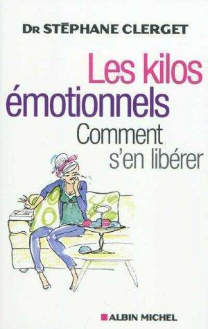 Les kilos émotionnels - albin michel - 9782226187512 -