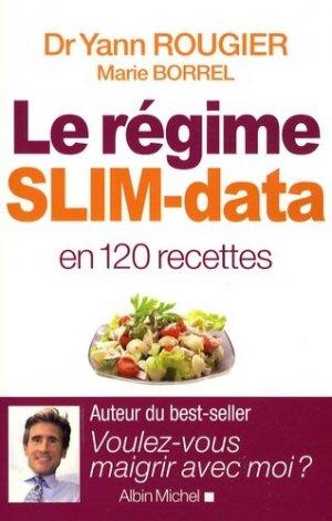 Le régime slim-data en 120 recettes - albin michel - 9782226187567 -