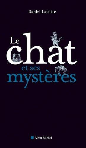 Le chat et ses mystères - Albin Michel - 9782226193261 -