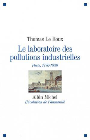 Le laboratoire des pollutions industrielles - albin michel - 9782226208866 -