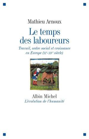 Le Temps des laboureurs - albin michel - 9782226209092 -