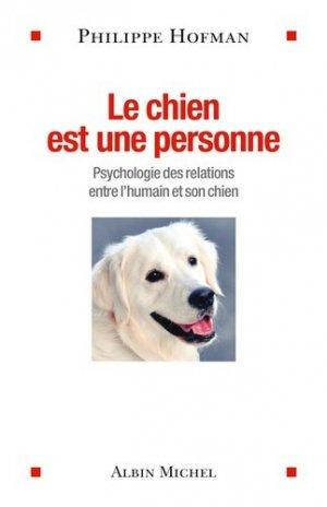 Le chien est une personne - albin michel - 9782226319197 -