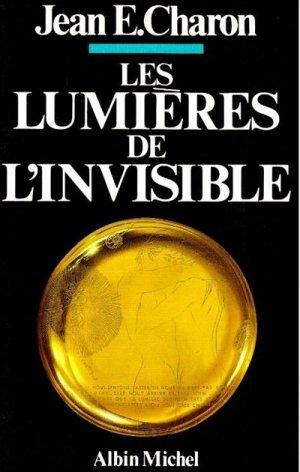 Les lumières de l'invisible - albin michel - 9782226324269 -