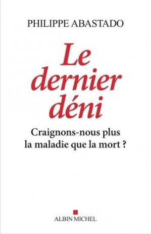 Le Dernier Déni - albin michel - 9782226436719 -