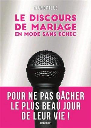 Le discours de mariage. En mode sans échec - Albin Michel - 9782226447890 -
