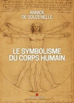 Le Symbolisme du corps humain - Albin Michel - 9782226448989 -
