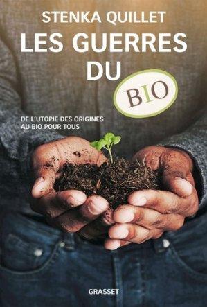 Les guerres du bio - grasset - 9782246856993