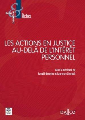 Les actions en justice au-delà de l'intérêt personnel - dalloz - 9782247130375 -