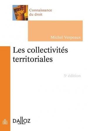 Les collectivités territoriales. 5e édition - dalloz - 9782247139699 -