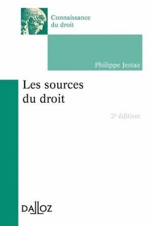 Les sources du droit. 2e édition - dalloz - 9782247151677 -