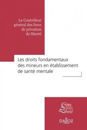 Les droits fondamentaux des mineurs en établissement de santé mentale - dalloz - 9782247164783 -