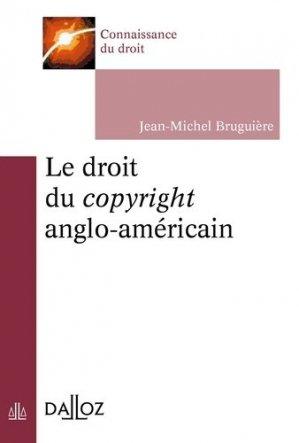 Le droit du copyright anglo-américain - dalloz - 9782247168125 -