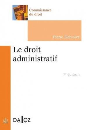 Le droit administratif. Edition 2018 - dalloz - 9782247179602 -