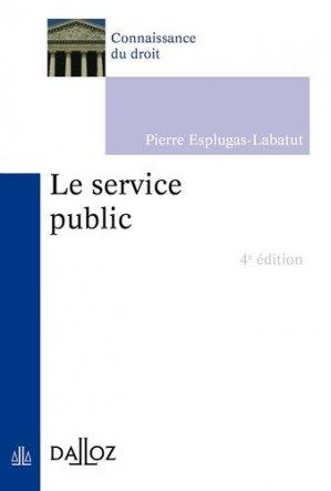 Le service public. 4e édition - dalloz - 9782247180424 -