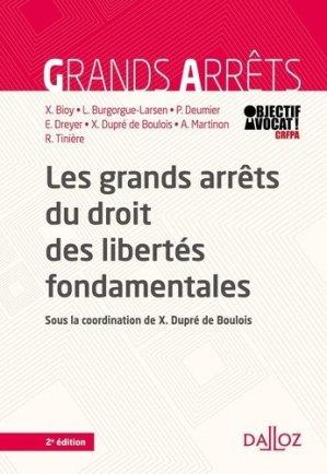 Les grands arrêts du droit des libertés fondamentales. 2e édition - dalloz - 9782247187317 -