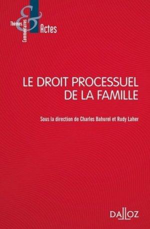 Le droit processuel de la famille - dalloz - 9782247187430 -