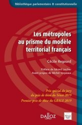 Les métropoles au prisme du modèle territorial français - dalloz - 9782247196029 -