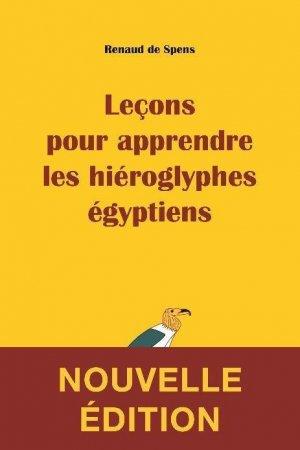 Leçons pour apprendre les hiéroglyphes égyptiens - les belles lettres - 9782251450735 -