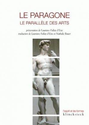 Le Paragone. Le parallèle des arts - Klincksieck - 9782252037379 -