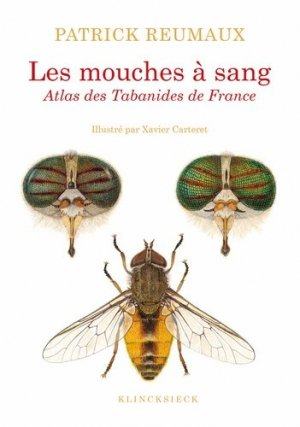 Les mouches à sang : atlas des tabanides de France - klincksieck - 9782252041758