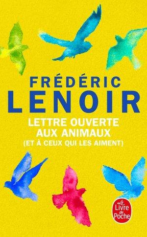 Lettre ouverte aux animaux (et à ceux qui les aiment) - le livre de poche - lgf librairie generale francaise - 9782253091592 -