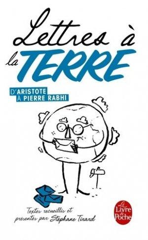 Lettres à la Terre, d'Aristote à Pierre Rabhi - le livre de poche - lgf librairie generale francaise - 9782253132141 -