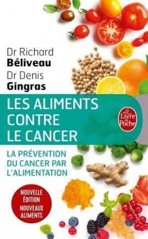 Les Aliments contre le cancer - Nouvelle édition - le livre de poche - lgf librairie generale francaise - 9782253187776 -