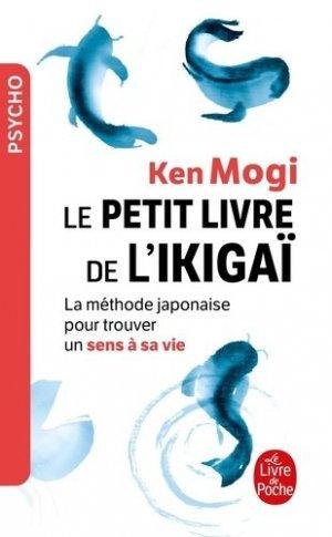 Le petit Livre de l'Ikigai - le livre de poche - 9782253188445