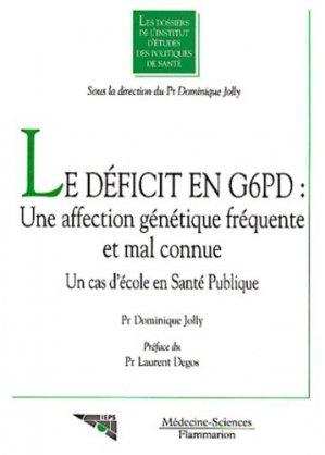 Le déficit en G6PD : Une affection génétique fréquente et mal connue - lavoisier msp - 9782257106308 -