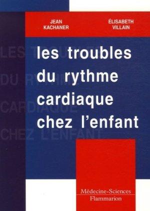 Les troubles du rythme cardiaque chez l'enfant - lavoisier msp - 9782257112941 -