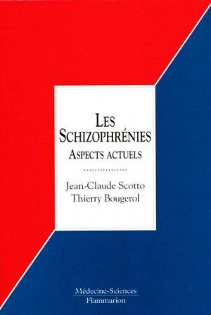Les schizophrénies - lavoisier msp - 9782257155443 -