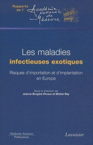 Les maladies infectieuses exotiques - lavoisier msp - 9782257204202 -