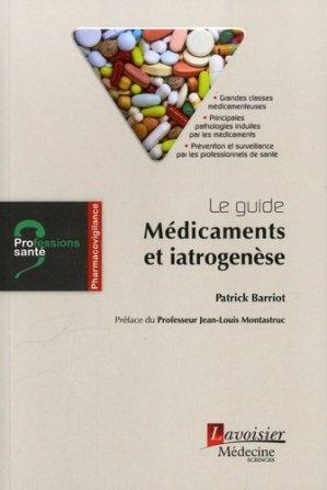 Le guide : Médicaments et iatrogenèse - lavoisier msp - 9782257206398 -