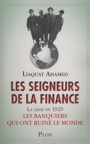 Les seigneurs de la finance; La crise de 1929 : Les banquiers qui ont ruiné le monde - Plon - 9782259210935 -