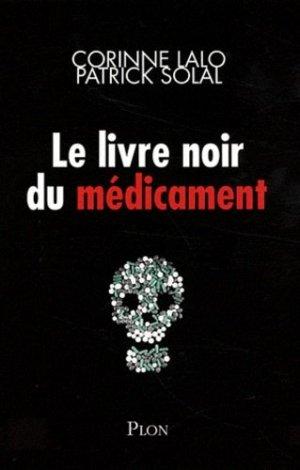 Le livre noir des médicaments - plon - 9782259215855 -