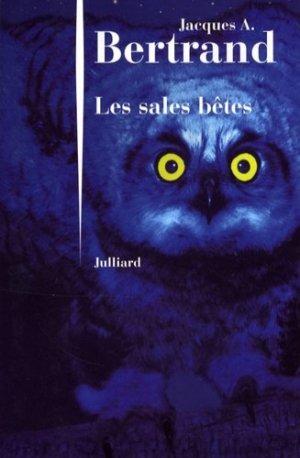 Les sales bêtes - julliard - 9782260017448 -