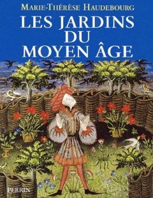 Les jardins du Moyen-Âge - perrin - 9782262014698 -