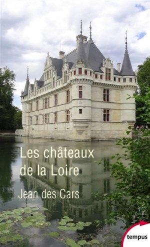 Les châteaux de la Loire - tempus/perrin - 9782262075019 -