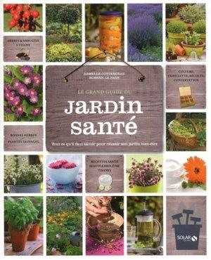 Le grand guide du jardin santé - solar  - 9782263053726