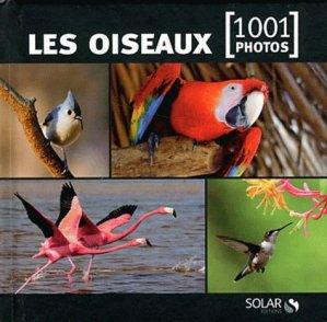 Les oiseaux en 1001 photos - solar  - 9782263055706 -