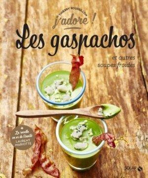 Les gaspachos et autres soupes froides - solar - 9782263156489 -