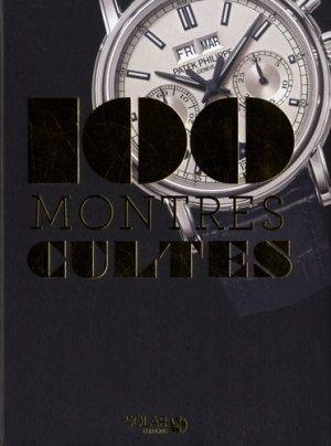 Les 100 montres cultes - solar  - 9782263156908 -