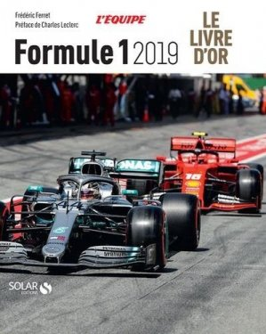 Le livre d'or de la Formule 1 - Solar - 9782263161414 -