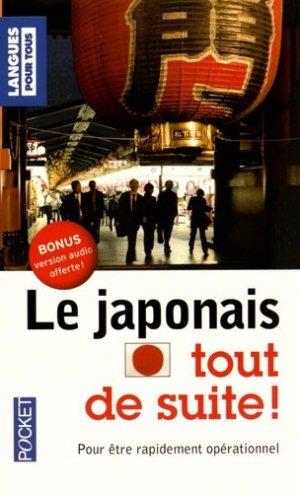 Le japonais tout de suite ! - Pocket - 9782266261814 -