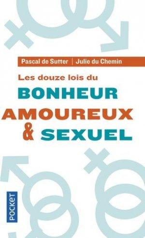 Les douze lois du bonheur amoureux et sexuel - Pocket - 9782266289146 -