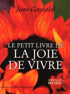 Le petit livre de la joie de vivre - du rocher - 9782268042886 -
