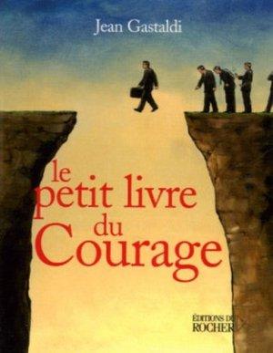 Le Petit Livre du courage - du rocher - 9782268057545 -